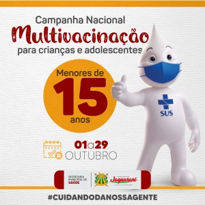 Iniciada Campanha de Multivacinação que imunizará crianças e adolescentes até 15 anos contra diversos tipos de doença em Jaguarari